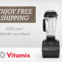 Vitamix Free Shipping