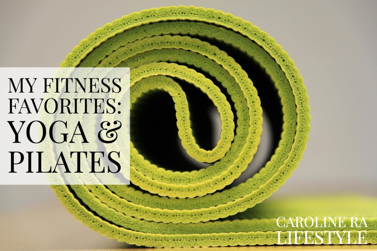 My Fitness Favorites: Yoga & Pilates
