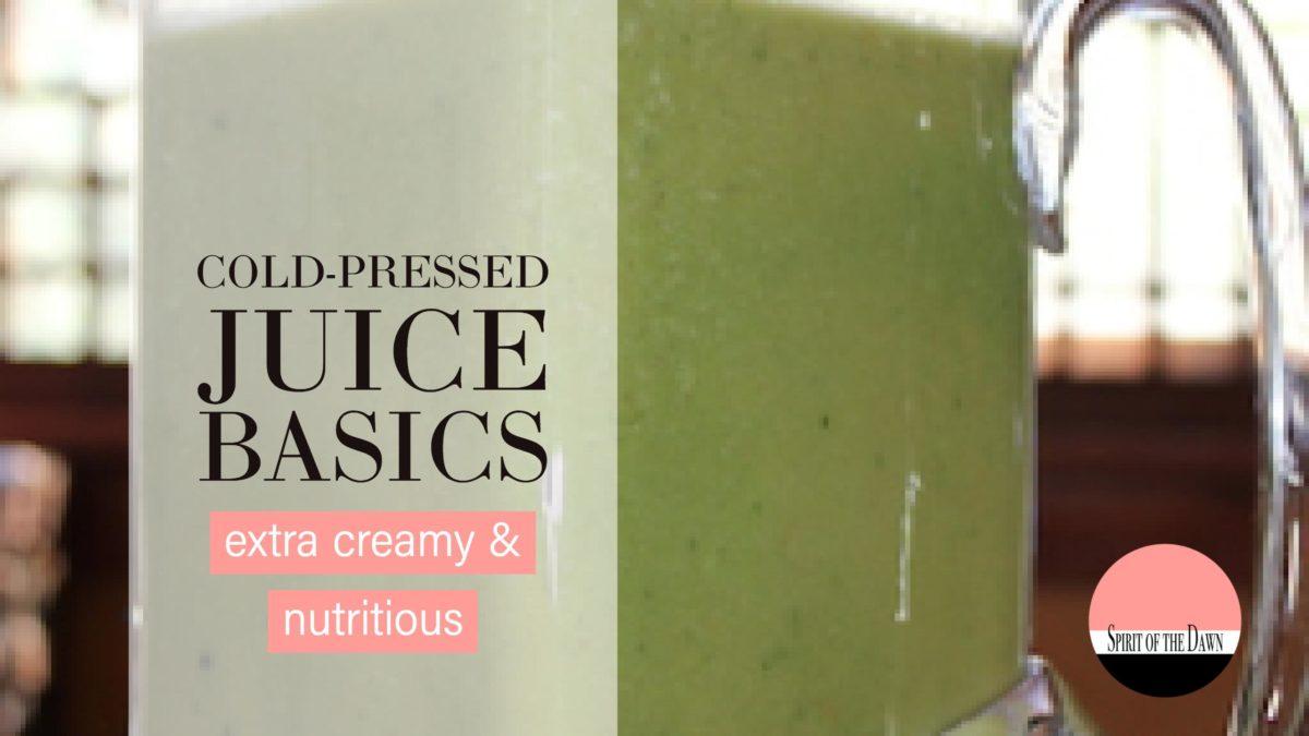 Cold-Pressed Juice Basics