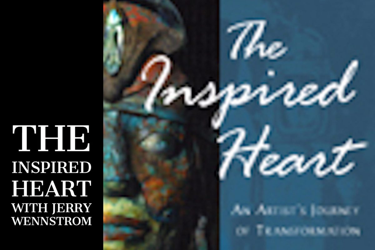 The Inspired Heart with Jerry Wennstrom