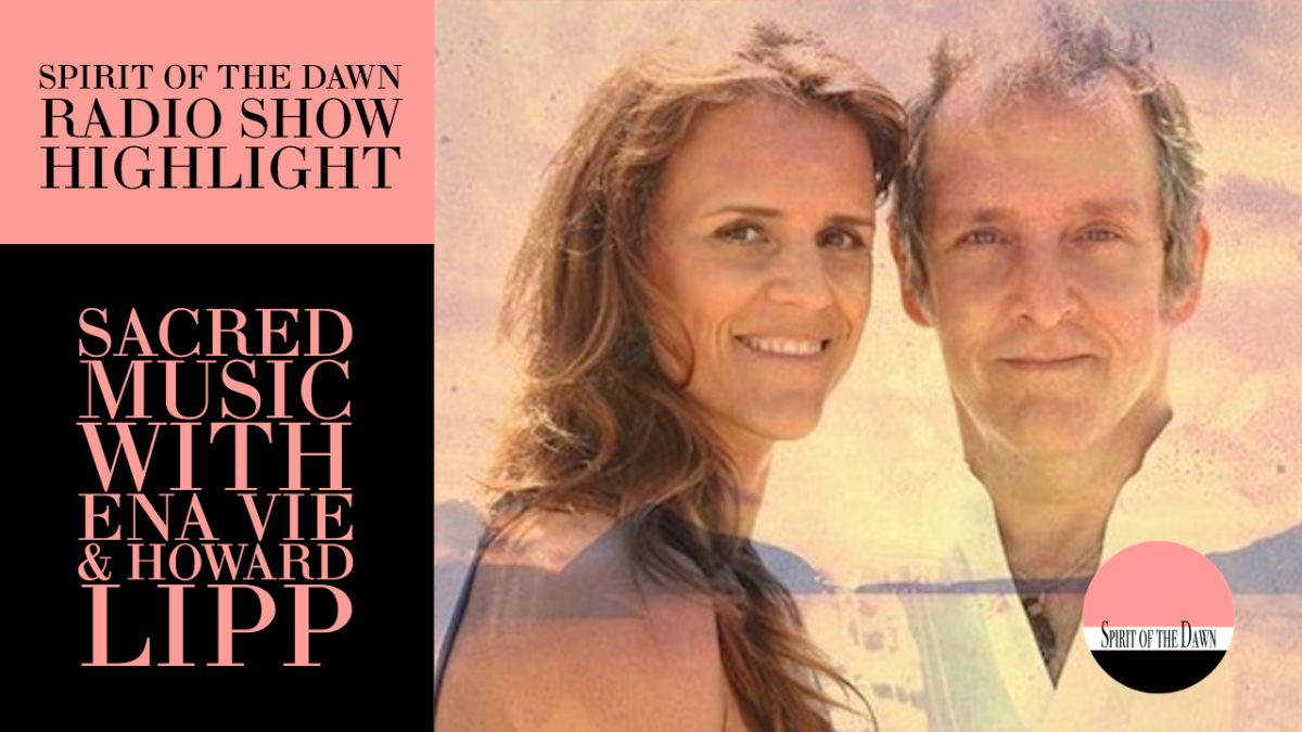 Sacred Music with Ena Vie & Howard Lipp