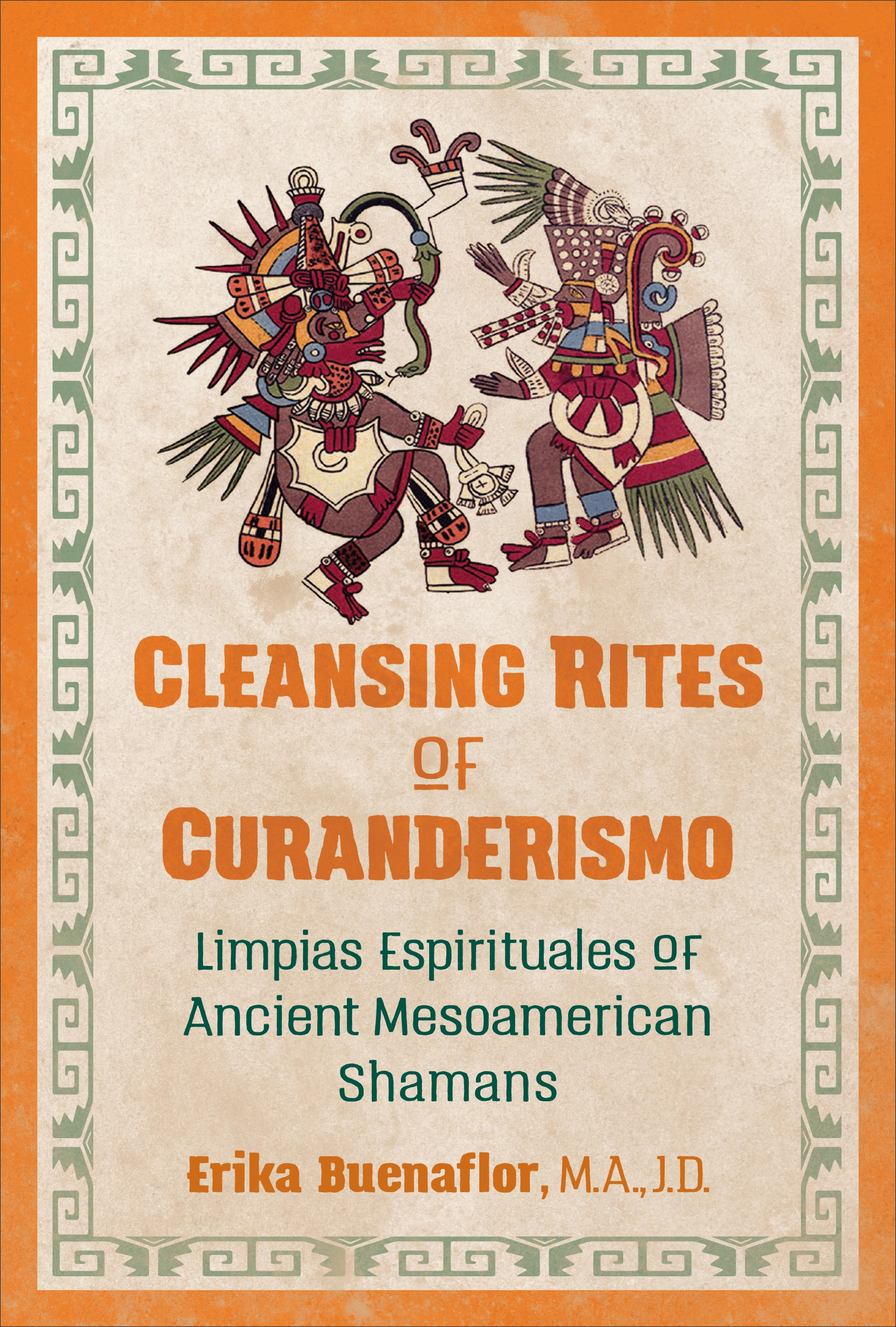 Cleansing Rites of Curanderismo with Erika Buenaflor