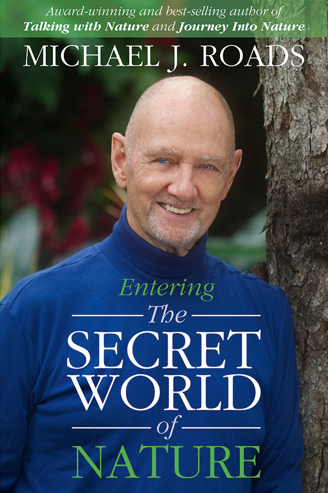 Entering The Secret World of Nature with Michael Roads